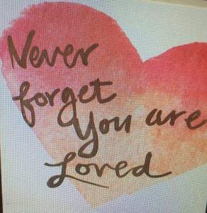 never-forget-you-are-loved